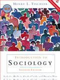 Introduction to Sociology, Tischler, Henry L. and Mendelsohn, Robert, 0155066390