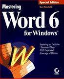 Mastering Word 6 for Windows : Special Edition, Mansfield, Ron, 0782116396