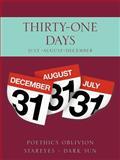 Thirty-One Days, Poethics Oblivion Stareyes - Dark Sun, 146859639X