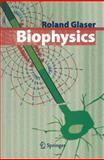 Biophysics, Glaser, Roland, 364208639X