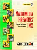 Macromedia Fireworks MX : Digital Imaging for the Web, ELLENN Against The Clock, 0131126393