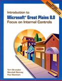 Introduction to Microsoft Great Plains 8. 0 : Focus on Internal Controls and Software and Student CD Package, Brunsdon, Terri E. and Romney, Marshall B., 0132046393