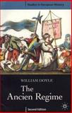 The Ancien Regime, Doyle, William, 0333946391