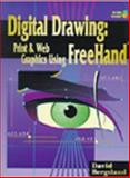Digital Drawing : Print and Web Graphics Using FreeHand, Bergsland, David, 0766816397