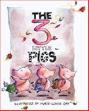 The Three Little Pigs, Marie-Louise Gay, 088899639X