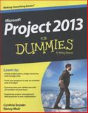 Project 2013 for Dummies, Cynthia Snyder, 1118496396