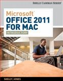 Microsoft Office 2011 for Mac : Introductory, Shelly, Gary B. and Jones, Mali B., 1133626394