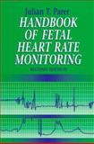Handbook of Fetal Heart Rate Monitoring, Parer, Julian T., 072163639X