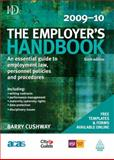 The Employer's 2009-10 : An Essential Guide to Employment Law, Personnel Policies and Procedures, Cushway, Barry, 0749456396