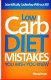 Low Carb Diet Mistakes You Wish You Knew, Mirsad Hasic, 1492306398