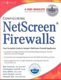 Configuring NetScreen Firewalls, Cameron, Rob and Cantrell, Christopher E., 1932266399