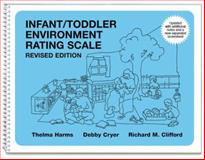 Infant/Toddler Environment Rating Scale, Thelma Harms and Debby Cryer, 0807746401