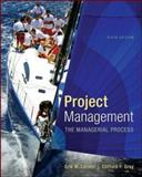 Project Management : The Managerial Process, Gray, Clifford and Larson, Erik W., 1259186407