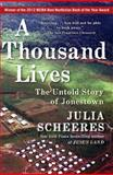 A Thousand Lives, Julia Scheeres, 1416596402