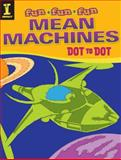 Mean Machines Dot to Dot, Impact Books Editors, 1440326401