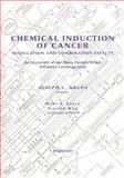 Chemical Induction of Cancer : Modulation and Combination Effects an Inventory of the Many Factors Which Influence Carcinogenesis, , 1461286409