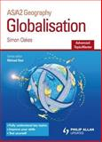 Globalisation, Simon Oakes and Michael Raw, 1844896404