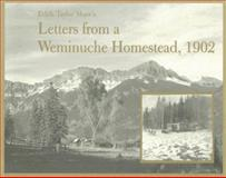 Edith Taylor Shaw's Letters from a Weminuche Homestead 1902, Fort Lewis College - Center of Southwest Studies, 0972766405