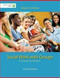 Brooks/Cole Empowerment Series: Social Work with Groups: a Comprehensive Worktext (Book Only), Zastrow, Charles, 1285746406