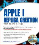 Apple I Replica Creation 9781931836401