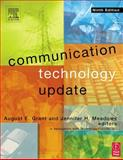Communication Technology Update, Grant, August E. and Meadows, Jennifer H., 0240806409