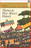 Themes in West Africa's History, Akyeampong, Emmanuel Kwaku, 0821416405