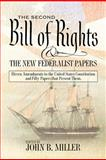 The Second Bill of Rights and the New Federalist Papers, Amicus, 0984876405