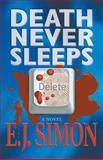 Death Never Sleeps, E. J. Simon, 0991256409