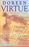 Healing with the Angels, Doreen Virtue, 156170640X