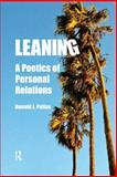 Leaning : A Poetics of Personal Relations, Pelias, Ronald J., 1598746405