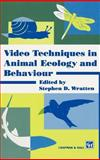 Video Techniques in Animal Ecology and Behaviour, Steve Wratten, 0412466406