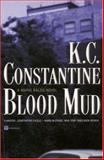 Blood Mud, K. C. Constantine, 0446676403