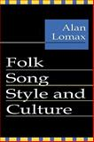 Folk Song Style and Culture, , 0878556400