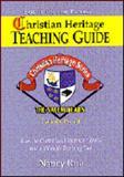 Christian Heritage Teaching Guide, Nancy N. Rue, 1561796409