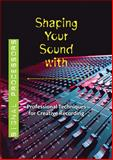 Shaping Your Sound with Signal Processors, Lubin, Tom, 159200640X