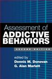 Assessment of Addictive Behaviors, , 1593856407