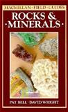Macmillan Field Guides : Rocks and Minerals, Macmillan Publishing Company Staff and Helm, Douglas, 0020796404