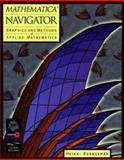 Mathematica Navigator : Graphics and Methods of Applied Mathematics, Ruskeepaa, Heikki, 0126036403