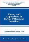 Theory and Applications of Partial Differential Equations, Bassanini, Piero and Elcrat, A. R., 0306456400