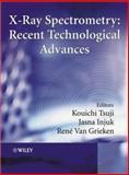X-Ray Spectrometry : Recent Technological Advances, , 047148640X