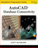 AutoCAD Database Connectivity, McFarlane, Scott, 0766816400