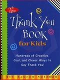 The Thank You Book for Kids, Ali Lauren Spizman, 1563526409