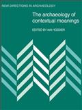 The Archaeology of Contextual Meanings, , 0521106400