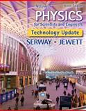 Physics for Scientists and Engineers, Volume 1, Tech Updated Version, Serway, Raymond A. and Jewett, John W., 1305116402