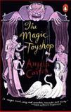 The Magic Toyshop, Angela Carter, 0140256407