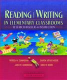 Reading and Writing in Elementary Classrooms : Research-Based K-4 Instruction, Cunningham, Patricia M. and Moore, Sharon Arthur, 0205386407