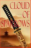 Cloud of Sparrows, Takashi Matsuoka, 0385336403