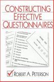 Constructing Effective Questionnaires, Peterson, Robert A., 0761916407