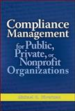 Compliance Management for Public, Private, or Nonprofit Organizations, Silverman, Michael G., 0071496408