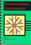 Immunoassay Automation : An Updated Guide to Systems, , 0121676404